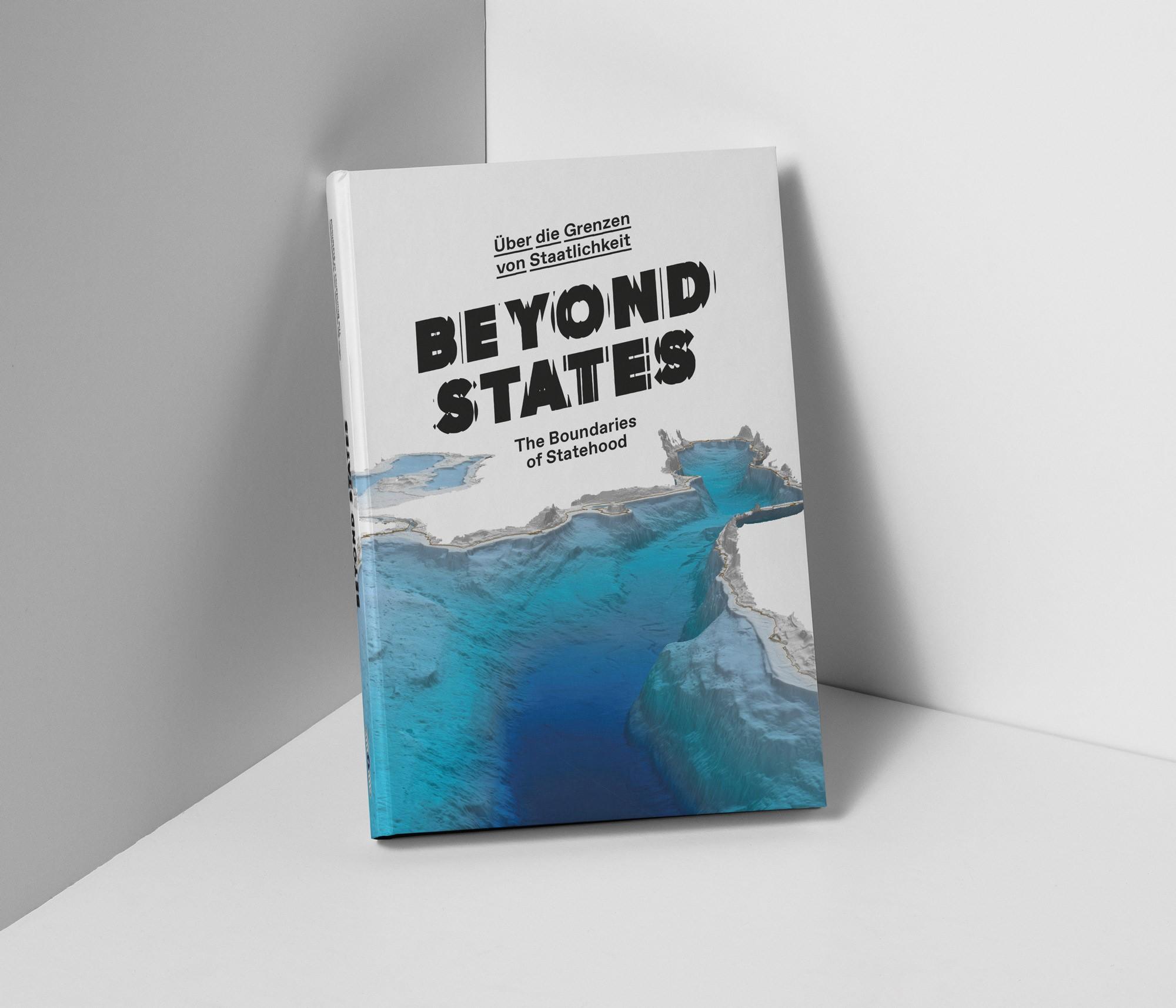 Katalog Beyond States. Über die Grenzen von Staatlichkeit