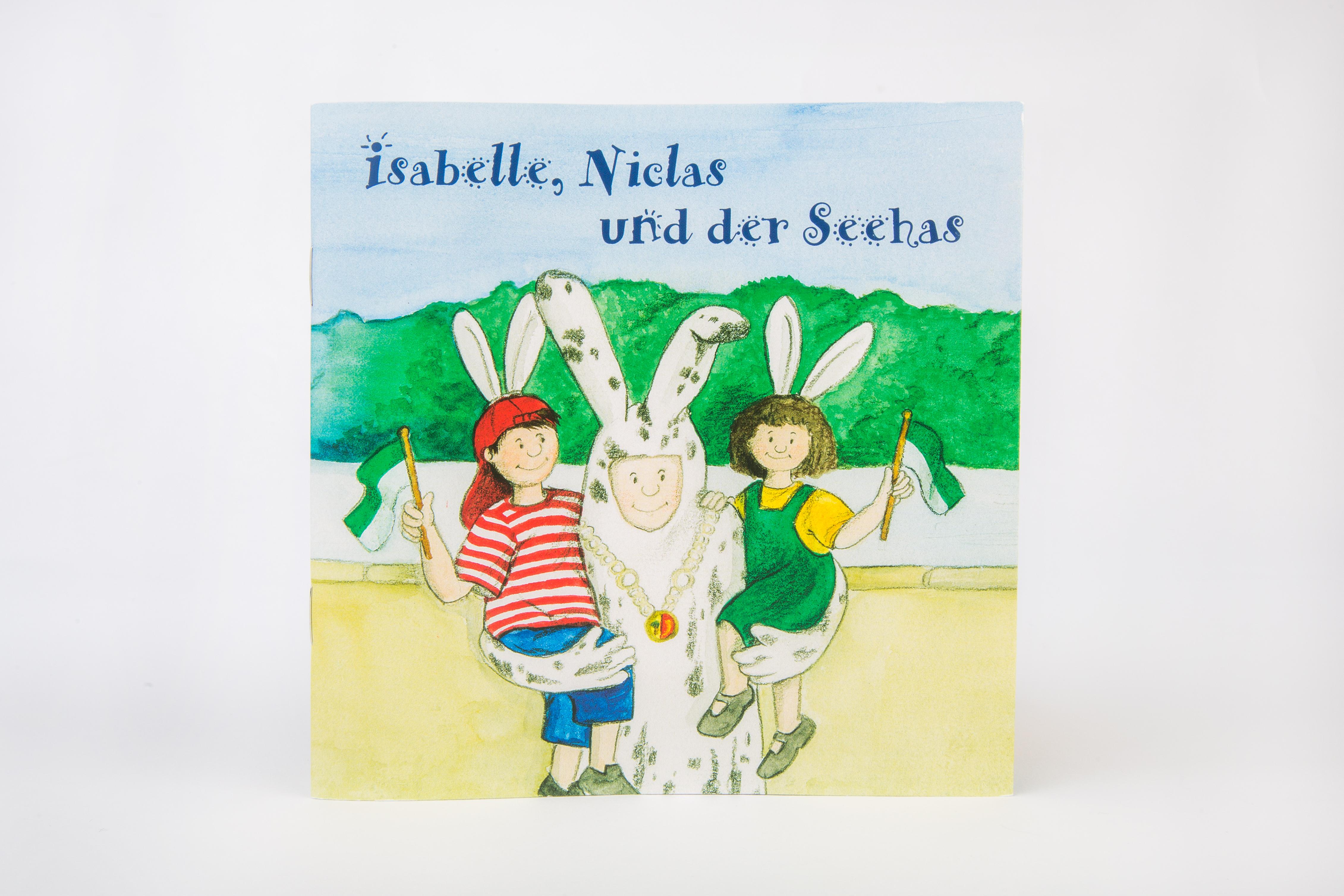 """Kinderbuch """"Isabelle, Niclas und der Seehas"""""""