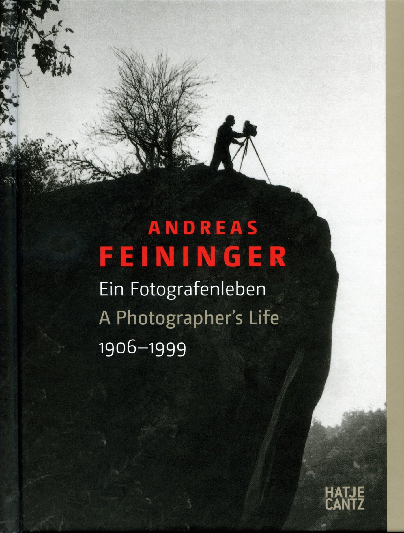 Andreas Feininger - Ein Fotografenleben