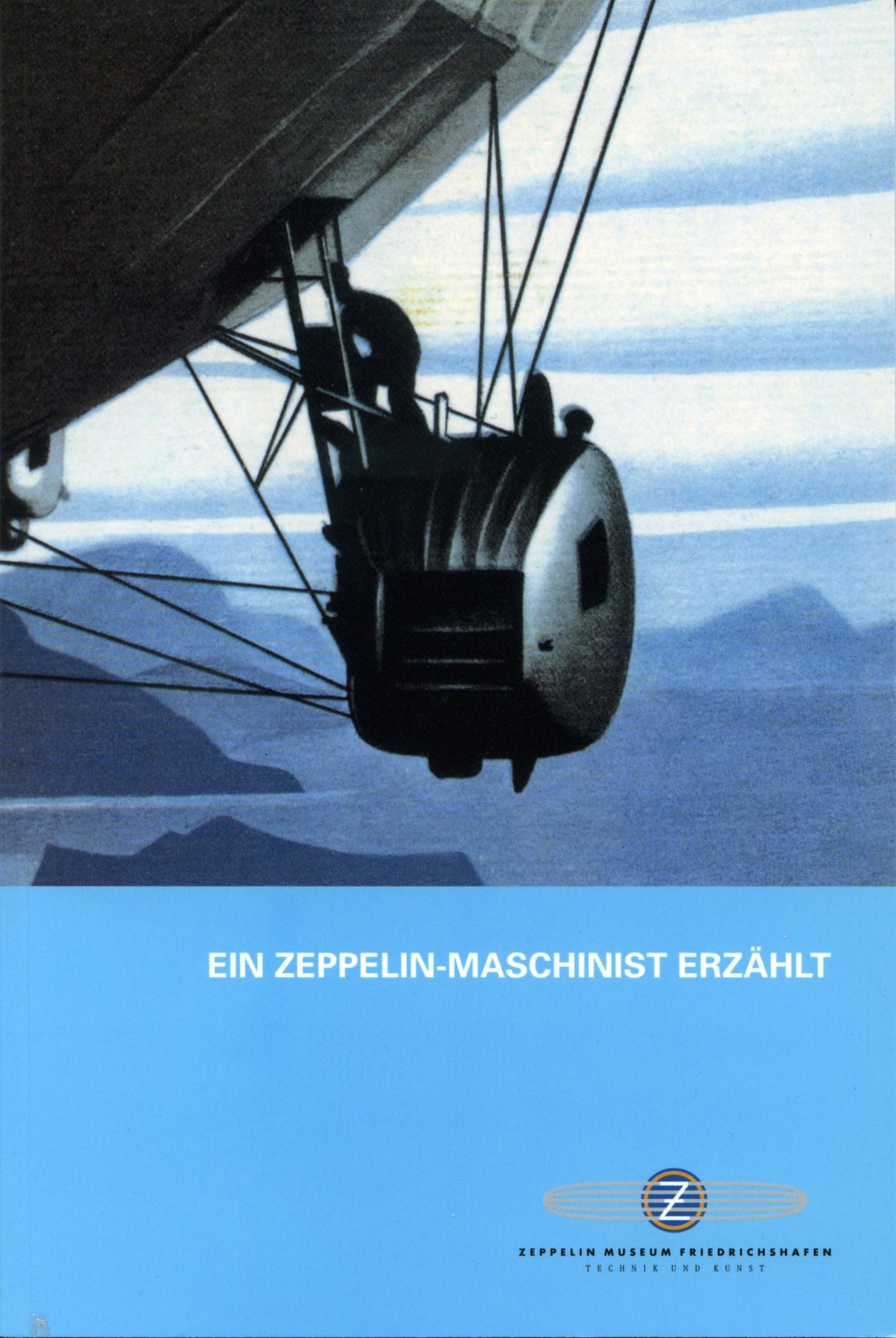 Ein Zeppelin-Maschinist erzählt