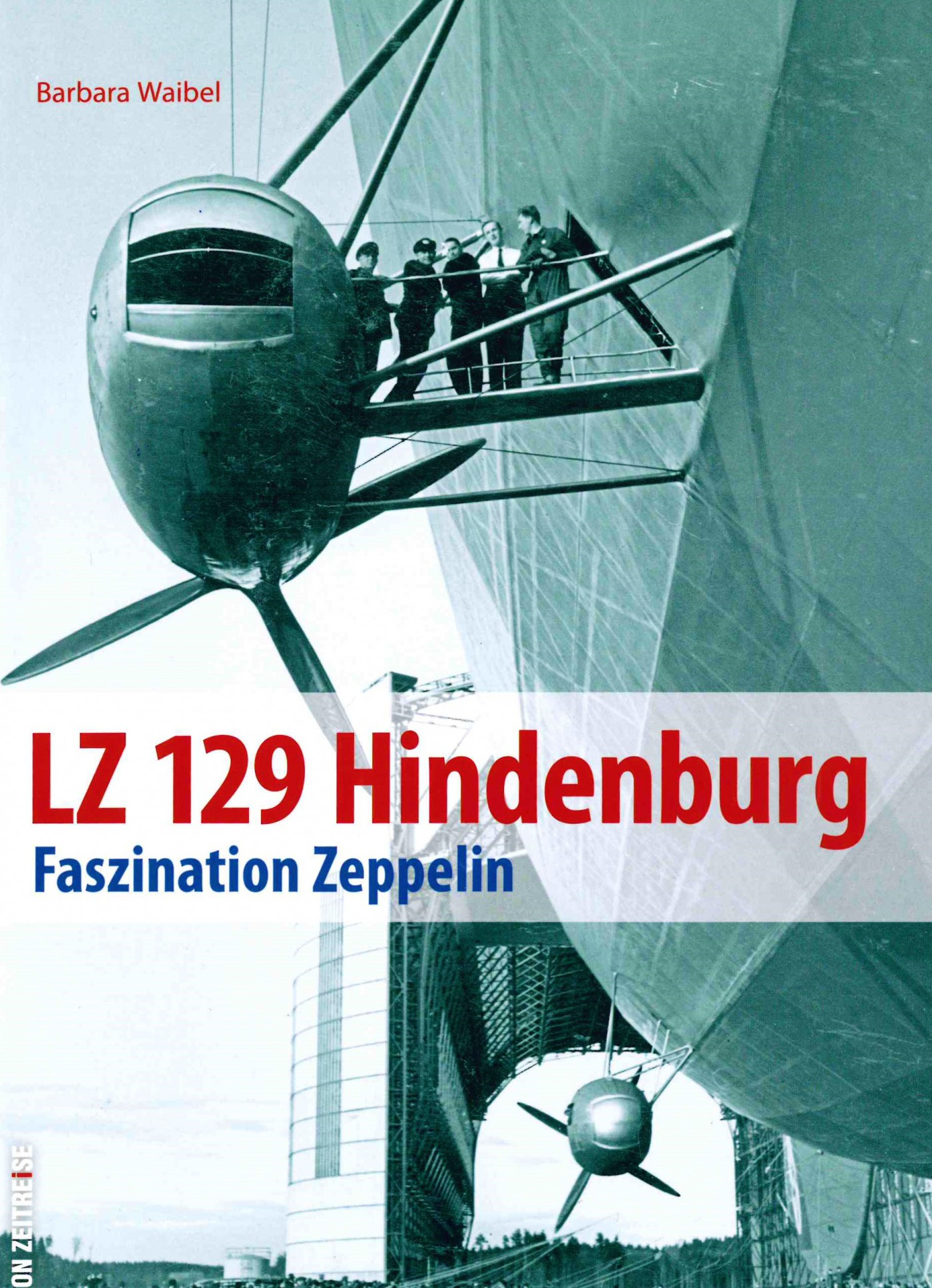 LZ 129 Hindenburg - Faszination Zeppelin