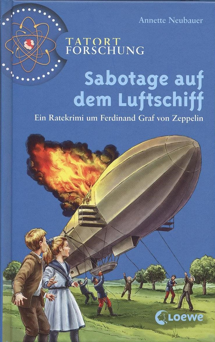 Annette Neubauer: Sabotage auf dem Luftschiff